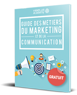 Guide des métiers  du Marketing et de la Communication
