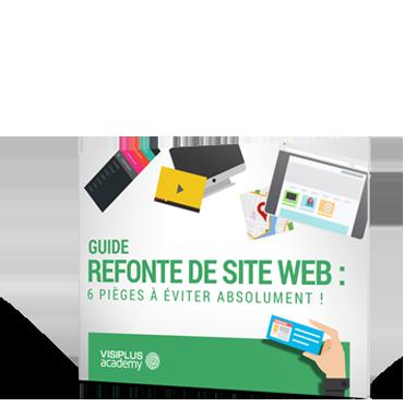 Guide Refonte de Site Web 6 pièges à éviter absolument !